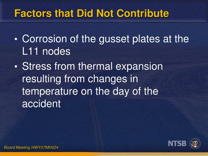 Factors that Did Not Contribute