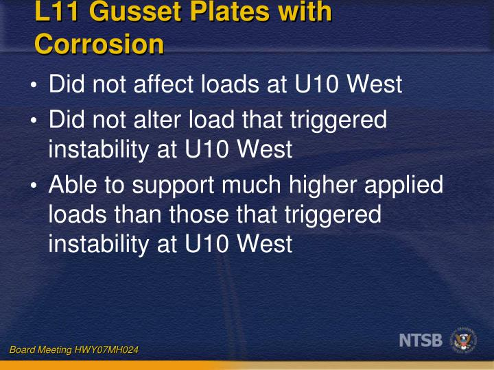 L11 Gusset Plates with Corrosion
