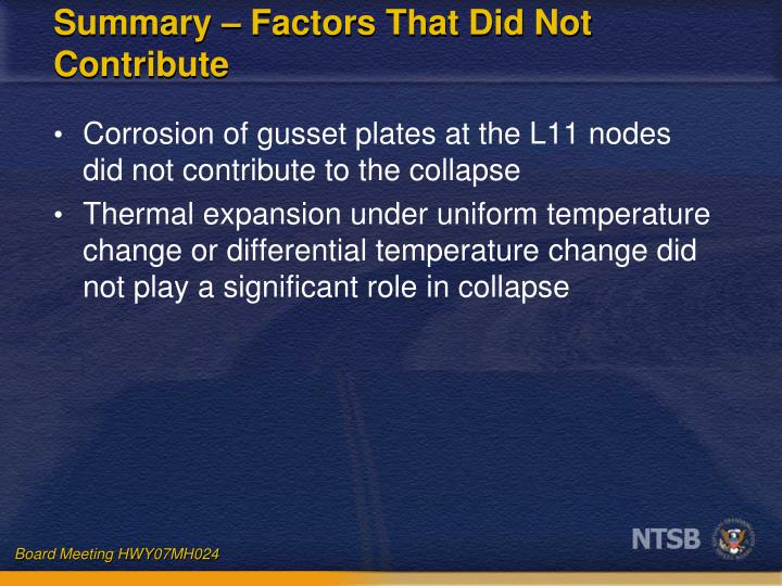 Summary – Factors That Did Not Contribute