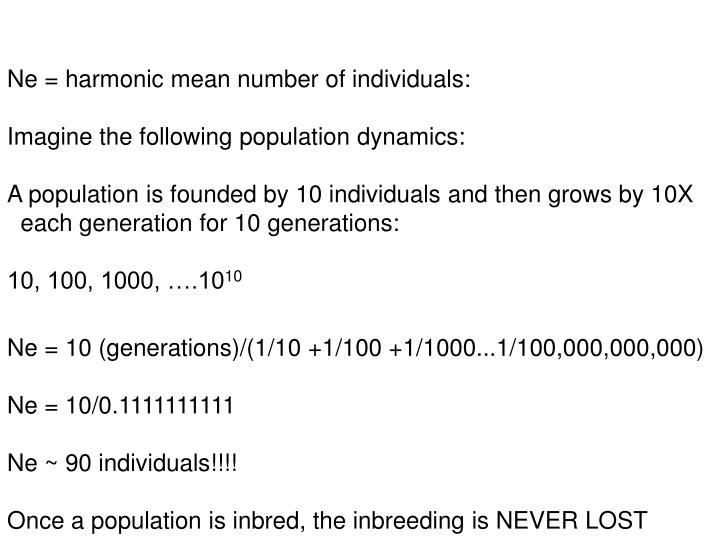 Ne = harmonic mean number of individuals: