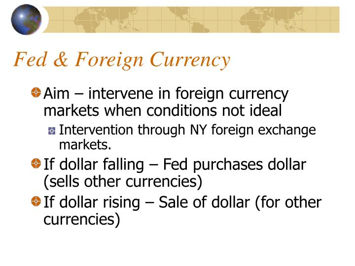 Fed & Foreign Currency