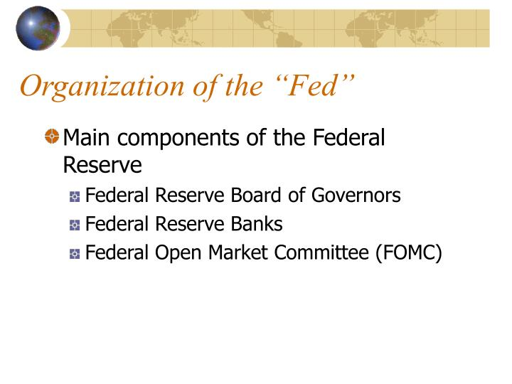 "Organization of the ""Fed"""