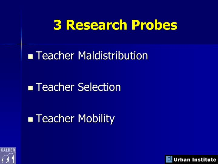 3 Research Probes
