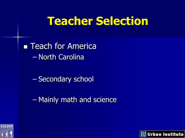 Teacher Selection