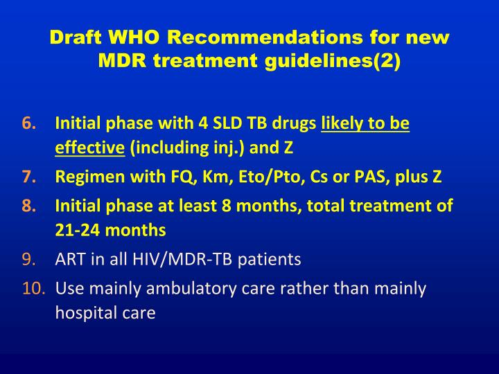 Draft WHO Recommendations for new MDR treatment guidelines(2)