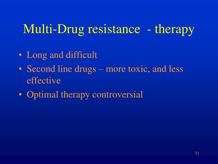 Multi-Drug resistance  - therapy