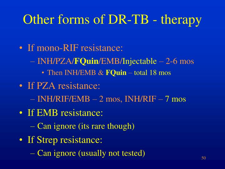 Other forms of DR-TB - therapy