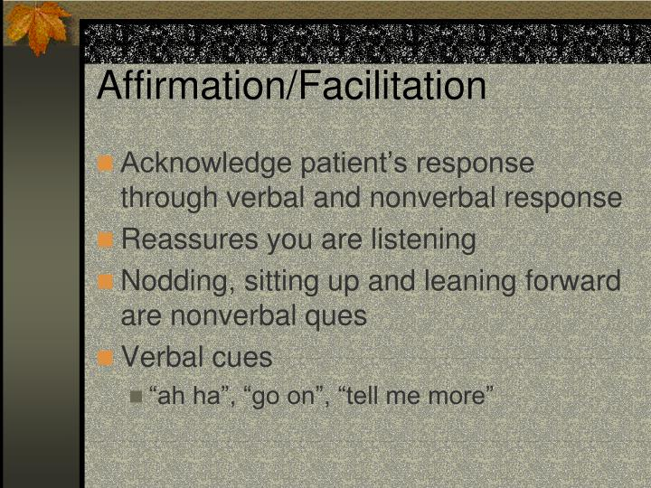 Affirmation/Facilitation