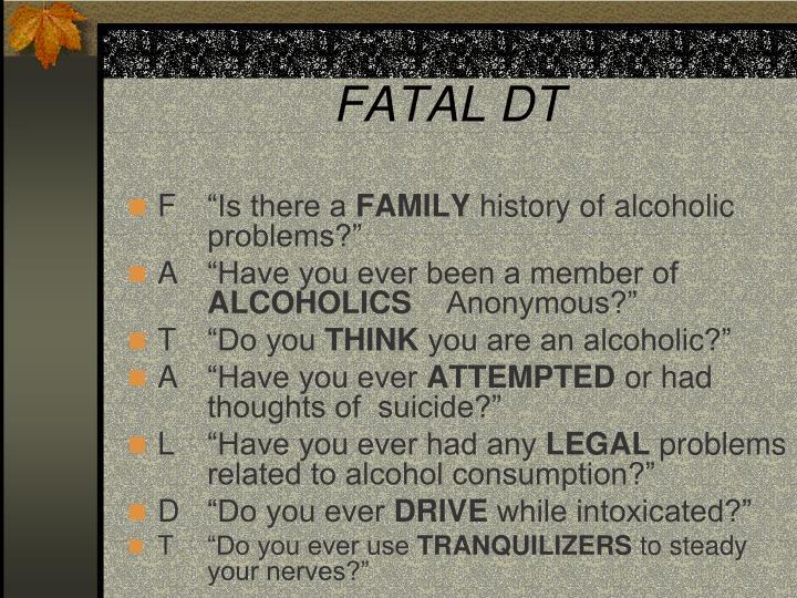 FATAL DT