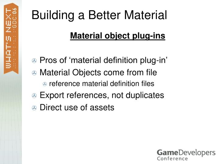 Building a Better Material