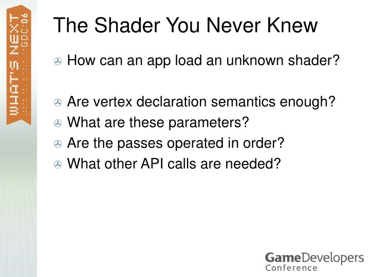 The Shader You Never Knew