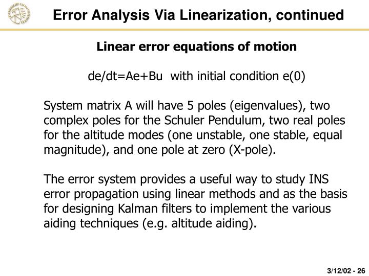Error Analysis Via Linearization, continued