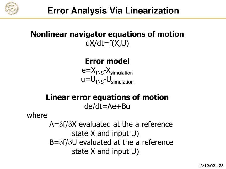 Error Analysis Via Linearization