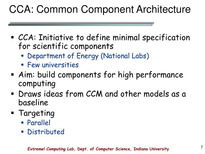 CCA: Common Component Architecture