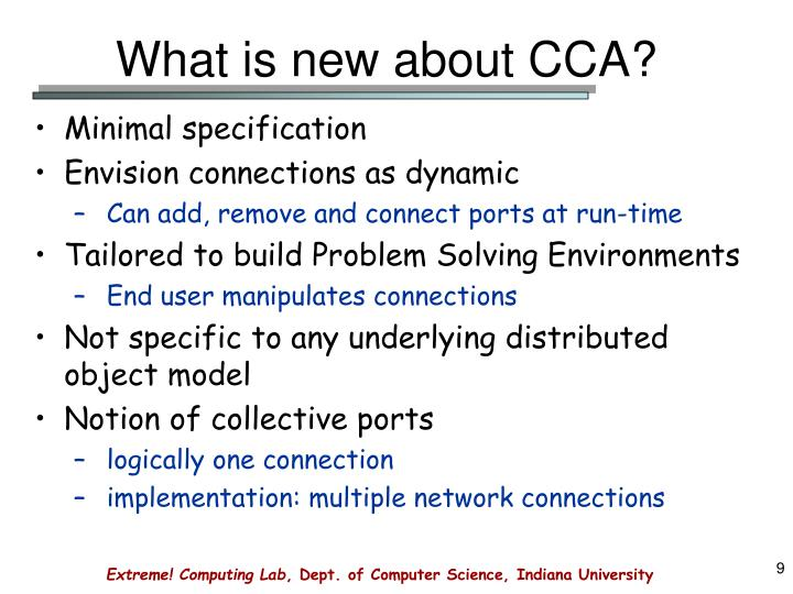 What is new about CCA?