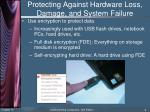 protecting against hardware loss damage and system failure1