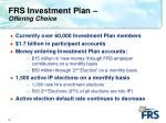 frs investment plan offering choice