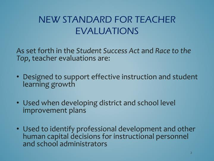 New standard for teacher evaluations