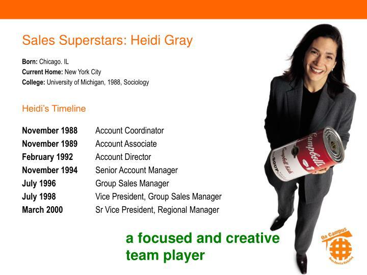 Sales Superstars: Heidi Gray