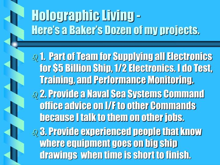 Holographic Living -