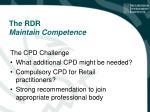 the rdr maintain competence