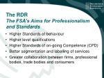 the rdr the fsa s aims for professionalism and standards