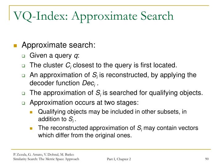 VQ-Index: Approximate Search
