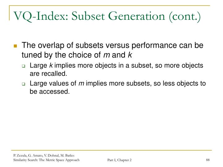 VQ-Index: Subset Generation (cont.)