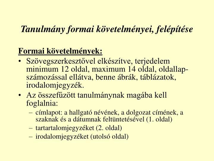 Tanulmány formai követelményei, felépítése