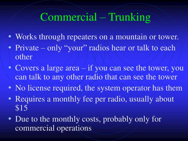 Commercial – Trunking