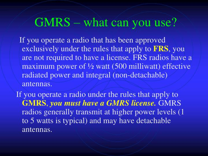 GMRS – what can you use?