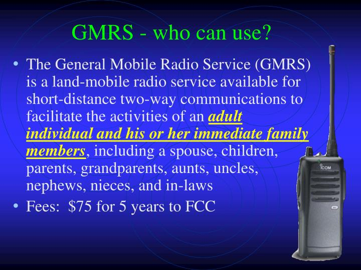 GMRS - who can use?