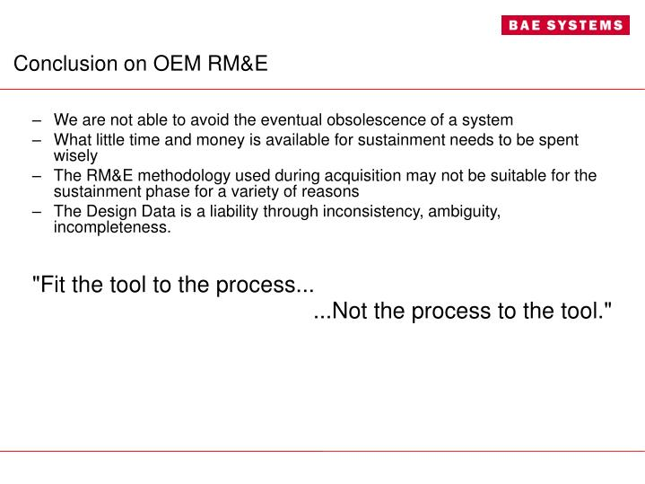 Conclusion on OEM RM&E