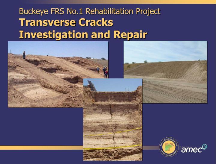 Buckeye FRS No.1 Rehabilitation Project
