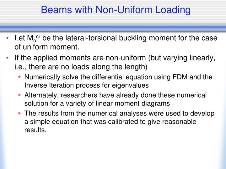 Beams with Non-Uniform Loading