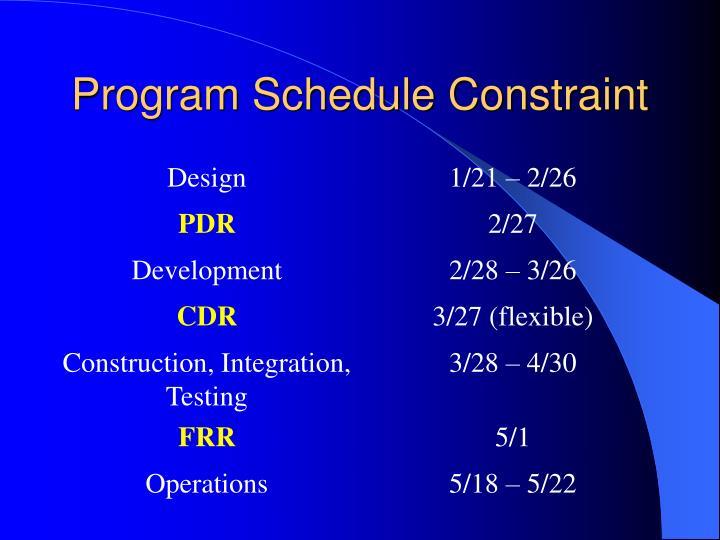 Program Schedule Constraint