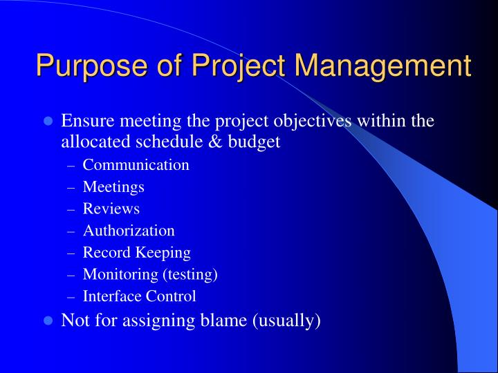 Purpose of Project Management