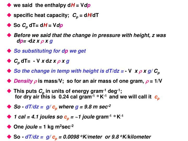 we said  the enthalpy d
