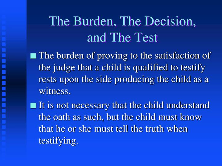 The Burden, The Decision,