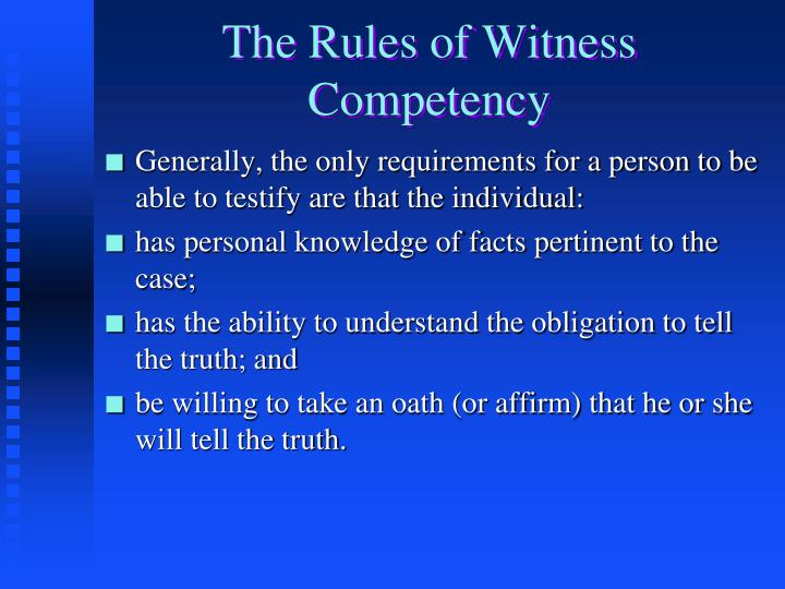 The Rules of Witness Competency