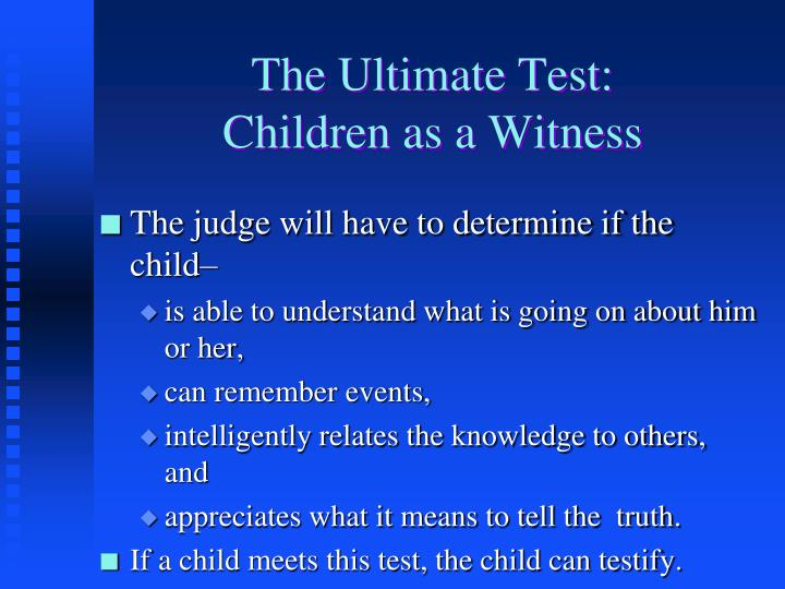 The Ultimate Test: