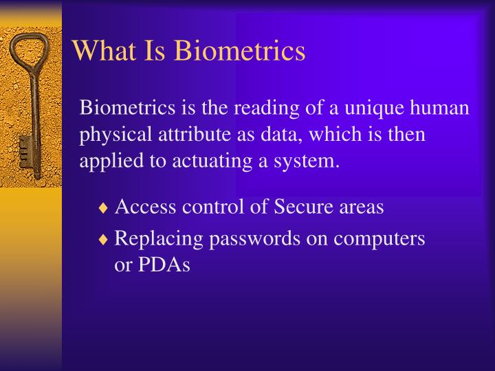 What is biometrics