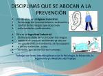 disciplinas que se abocan a la prevenci n