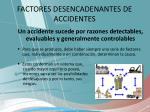 factores desencadenantes de accidentes