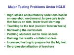 major testing problems under nclb