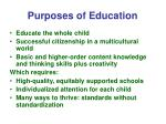 purposes of education