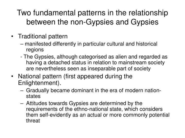 Two fundamental patterns in the relationship between the non-Gypsies and Gypsies