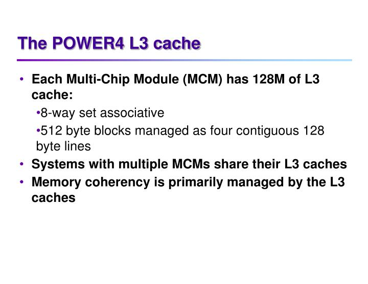 The POWER4 L3 cache