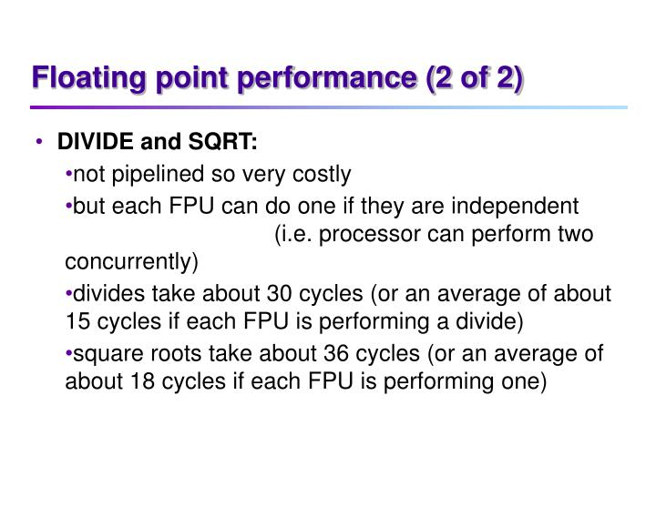Floating point performance (2 of 2)