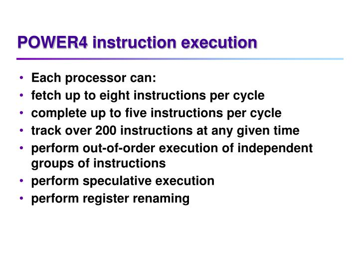 POWER4 instruction execution